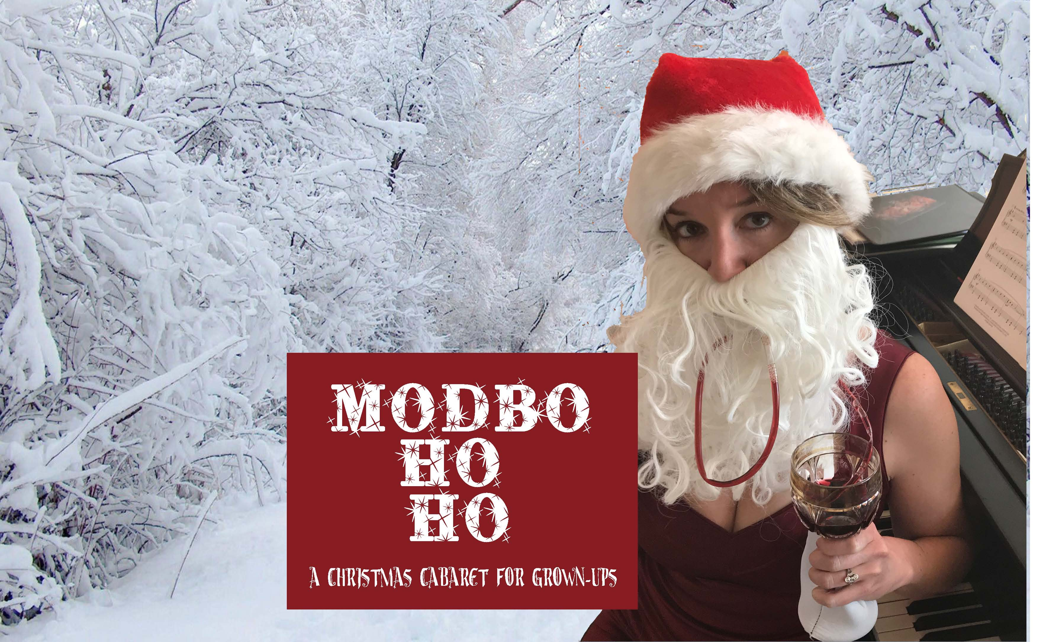 The Modbo Ho Ho 2017: A Christmas Cabaret for Grown-Ups