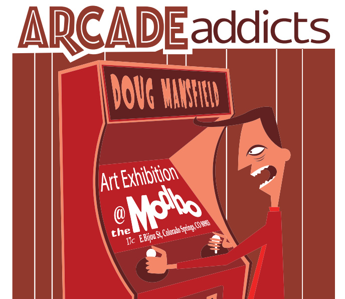 July's First Friday – Arcade Addicts by Dave Mansfield
