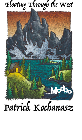 March's First Friday at The Modbo: Floating Through the West by Patrick Kochanasz